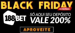 Black Friday 188bet Vale 200% do valor depositado